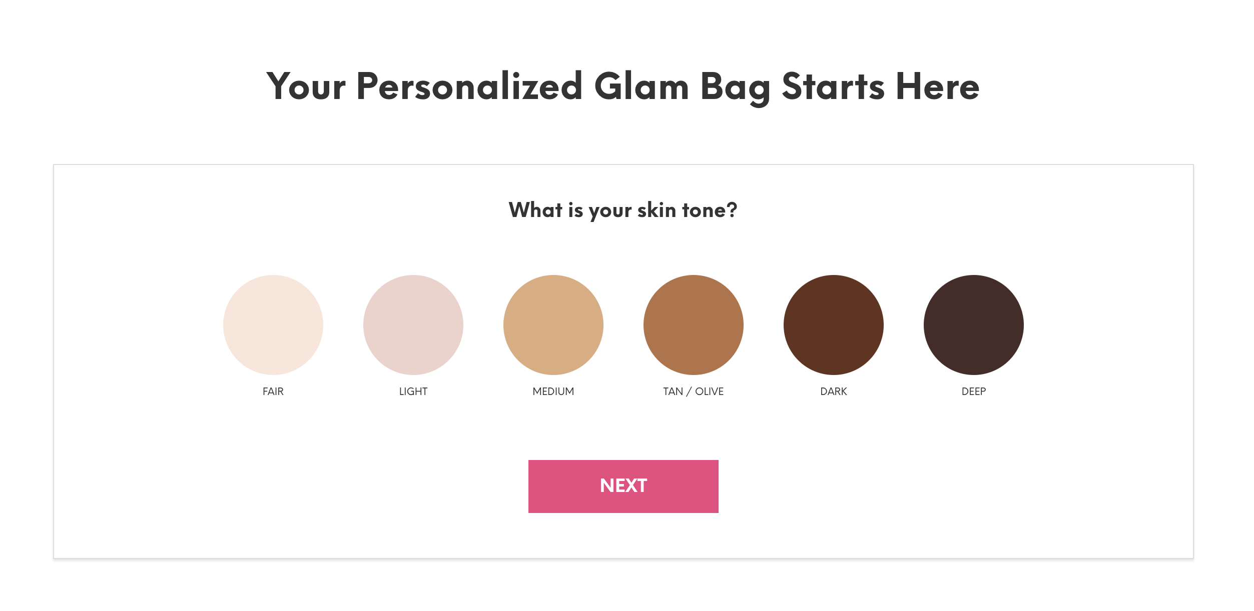 Ipsy's sign up flow is what allows the brand to make a custom glam bag for each customer.